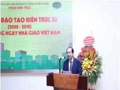 Lễ kỷ niệm 10 năm đào tạo Kiến trúc sư (2008 – 2018) và Chào mừng ngày nhà giáo Việt Nam