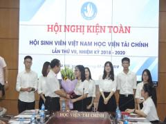 Hội nghị kiện toàn Ban chấp hành Hội Sinh viên Học viện Tài Chính khóa VII, nhiệm kỳ 2018 – 2020