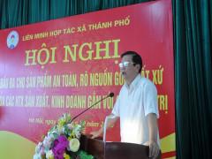 Liên minh HTX Hà Nội tìm đầu ra cho sản phẩm an toàn, rõ nguồn gốc xuất xứ