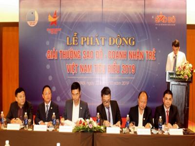 Phát động Giải thưởng Sao Đỏ - Doanh nhân trẻ Việt Nam tiêu biểu 2019