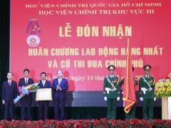 Thủ tướng trao Huân chương Lao động hạng Nhất cho Học viện Chính trị khu vực III