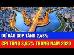 Kịch bản tăng trưởng kinh tế Việt Nam năm 2020