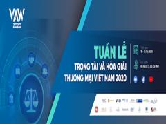 Tuần lễ trọng tài và hòa giải thương mại Việt Nam 2020 - Vietnam ADR Week 2020