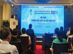 """Hội thảo thương hiệu Quốc gia Việt Nam 2021 với chủ đề """"Tận dụng đòn bẩy Thương hiệu quốc gia Việt Nam - Nâng tầm thương hiệu sản phẩm Việt"""""""