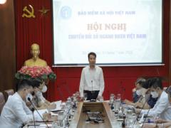 BHXH Việt Nam: Nỗ lực triển khai công tác chuyển đổi số,  lấy người dân làm trung tâm