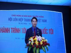 """Hành trình """"Tôi yêu Tổ quốc tôi"""" nhân dịp kỷ niệm 65 năm Ngày truyền thống Hội Liên hiệp Thanh niên Việt Nam"""