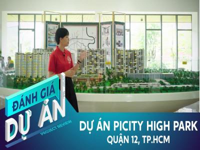 Đánh giá dự án PiCity High Park: Dự án chung cư lớn nhất Quận 12 có gì?